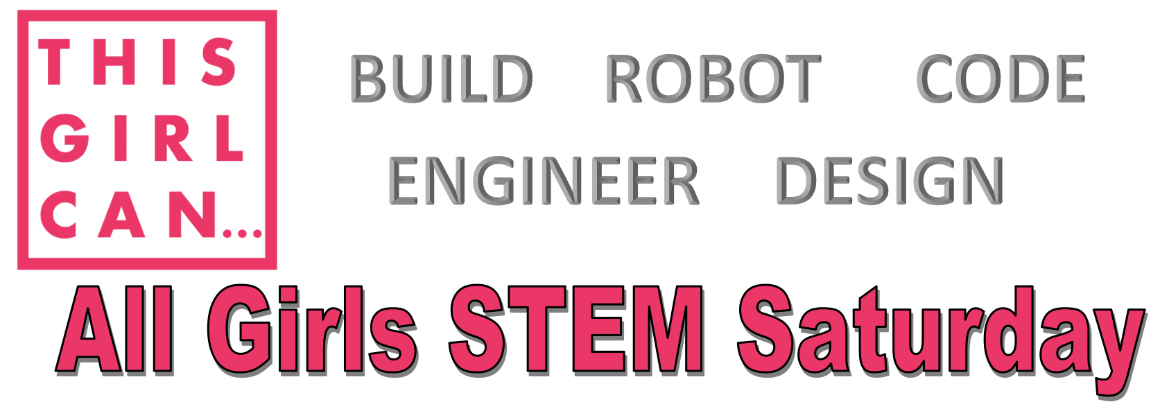 3rd Annual All Girls STEM Saturday