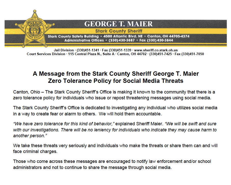 A Message from the Stark County Sheriff George T. Maier Zero Tolerance Policy for Social Media Threats.